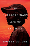 The Extraordinary Life of Sam Hell cover