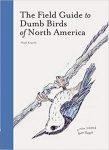 The Field Guide to Dumb Birds cover