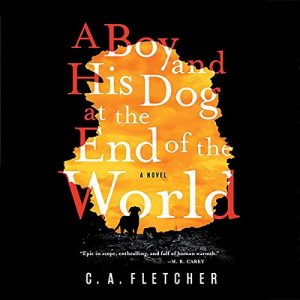 A Boy and his Dog at the End of the World cover