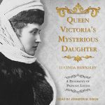 Queen Victorias Mysterious Daughter cover
